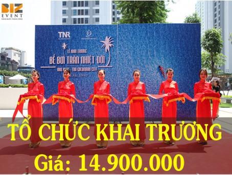 TỔ CHỨC SỰ KIỆN KHAI TRƯƠNG TIẾT KIỆM CHỈ VỚI 14.900.000 ĐỒNG