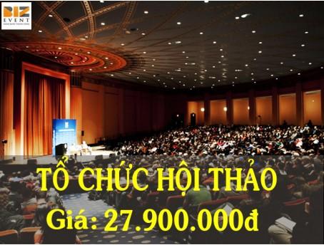 TỔ CHỨC SỰ KIỆN HỘI THẢO CHUYÊN NGHIỆP VỚI GÓI DỊCH VỤ 27.900.000